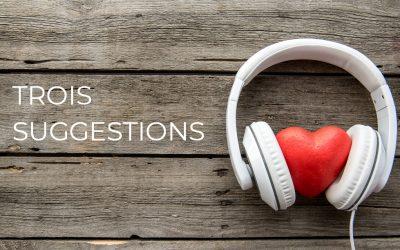 Trois nouvelles suggestions de balados à écouter